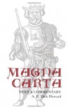 Magna Carta: Text and Commentary - A.E. Dick Howard