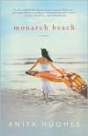 Monarch Beach - Anita Hughes