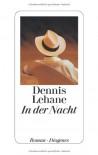 In der Nacht - Dennis Lehane, Sky Nonhoff