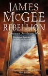 Rebellion (Matthew Hawkwood #4) - James McGee