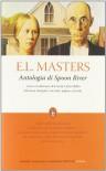 Antologia di Spoon River. Testo inglese a fronte. Ediz. integrale - E. Lee Masters
