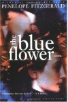 The Blue Flower - L.H. Myers;  Introduction  Penelope Fitzgerald
