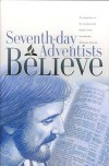 Seventh-Day Adventists Believe - General Conference of Seventh-day Advent