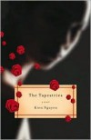 The Tapestries: A Novel - Kien Nguyen