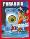 Paranoia XP - Allen Varney, Greg Costikyan, Dan Gelber