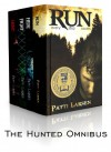 The Hunted Omnibus (RUN, HIDE, FIGHT, HUNT) - Patti Larsen