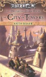 The City of Towers - Keith Baker