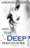 Into the Deep - Herzgeflüster (Deutsche Ausgabe): Roman  - Samantha Young