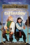 Elfshadow (Forgotten Realms: The Harpers, #2; Songs & Swords, #1) - Elaine Cunningham