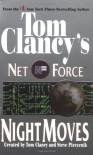 Night Moves - Tom Clancy, Steve Perry, Steve Pieczenik