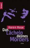 Das Lächeln deines Mörders: Thriller - Karen Rose