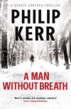 A Man Without Breath: A Bernie Gunther Novel (Bernie Gunther Mystery 9) - Philip Kerr