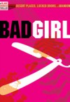 Bad Girl: Prequel to Serial - Blake Crouch