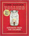 Tollins: Explosive Tales for Children - Conn Iggulden,  Lizzy Duncan (Illustrator)