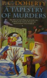 A TAPESTRY OF MURDERS - P.C. DOHERTY