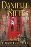 44 Charles Street: A Novel - Danielle Steel