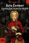 Sally Lockhart : La malédiction du rubis (Poche) - Philip Pullman
