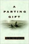 A Parting Gift - Ben Erickson
