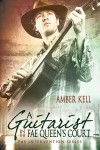 A Guitarist in the Fae Queen's Court - Amber Kell
