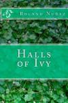 Halls of Ivy (Halls of Ivy, #1) - Roland Nuñez