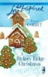 A Hickory Ridge Christmas (Hickory Ridge Series #4) (Love Inspired #374) - Dana Corbit