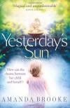 Yesterday's Sun - Amanda Brooke
