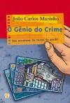 O Gênio do Crime - João Carlos Marinho