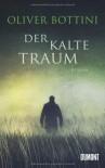 Der kalte Traum - Oliver Bottini