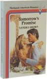 Tomorrow's Promise (Harlequin American Romance, #1) - Sandra Brown