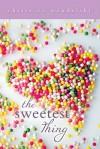 The Sweetest Thing - Christina Mandelski