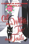 Cat in a White Tie and Tails - Carole Nelson Douglas