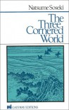 The Three Cornered World - Sōseki Natsume