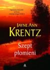 Szept płomieni - Jayne Ann Krentz
