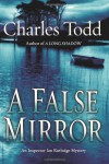 A False Mirror - Charles Todd