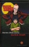 Darren Shan und die dunkle Stadt  - Darren Shan