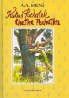 Kubuś Puchatek ; Chatka Puchatka - Alan Alexander Milne