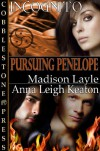 Pursuing Penelope (Incognito 9) - Anna Leigh Keaton;Madison Layle