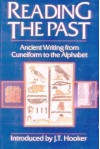 Reading the Past: Ancient Writing From Cuneiform to the Alphabet -