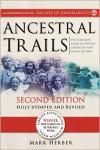 Ancestral Trails - Mark Herber,  Foreword by John Titford