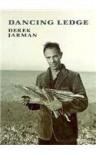 Dancing Ledge - Derek Jarman, Shaun Allen