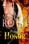 Parker's Honor - Mandy M. Roth, Rory Michaels