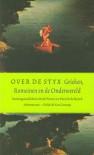 Over de Styx: Grieken, Romeinen en de Onderwereld - Mark Pieters, Patrick De Rynck