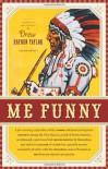 Me Funny - Drew Hayden Taylor
