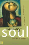 Mending the Soul: Understanding and Healing Abuse - Steven R. Tracy