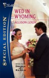 Wed In Wyoming - Allison Leigh