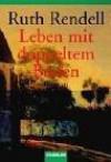 Leben mit doppeltem Boden - Ruth Rendell, Ute Tanner