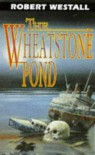 The Wheatstone Pond - Robert Westall