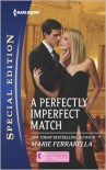 A Perfectly Imperfect Match - Marie Ferrarella