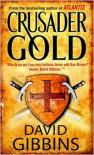 Crusader Gold - David Gibbins