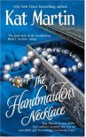 The Handmaiden's Necklace - Kat Martin